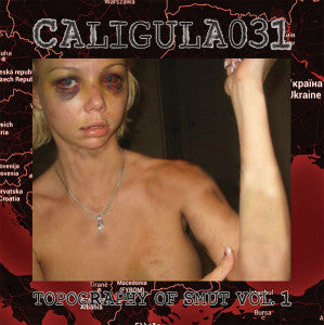 "CALIGULA031 ""Topography of Smut Vol.1"" CD"