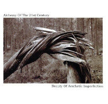 "ALCHEMY OF THE 21ST CENTURY ""Beauty of Aesthetic Imperfection"" CD"