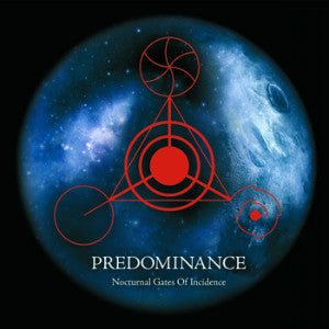 "PREDOMINANCE ""Nocturnal Gates Of Incidence"" CD"