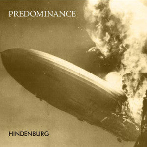 "PREDOMINANCE ""Hindenburg"" CD"