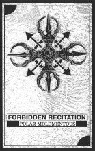 "POLAR MOLDMENTOUS ""Forbidden Recitation"" C46"