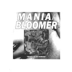 "MANIA / BLOOMER ""Ready To Do Damage"" LP"
