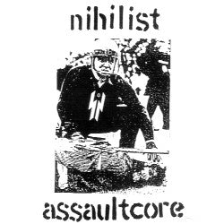 "VARIOUS ARTISTS ""Nihilist Assaultcore"" CD"