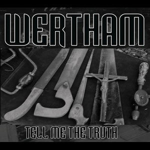 "WERTHAM ""Tell Me The Truth"" CD"