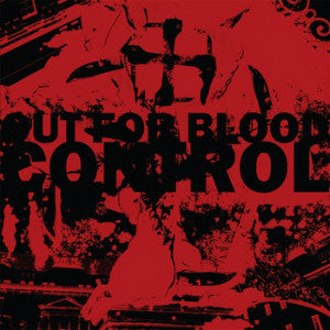 "CONTROL ""Out For Blood"" LP"