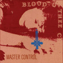 "BLOOD OV THEE CHRIST ""Master Control"" CD"