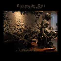 "ORGANISATION TOTH ""Presents Fidelis Legio!"" single-sided 12inch"