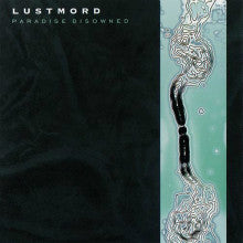 "LUSTMORD ""Paradise Disowned"" CD"