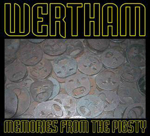 "WERTHAM ""Memories From The Pigsty"" CD"