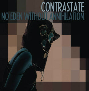 "CONTRASTATE ""No Eden Without Annihilation"" LP+CD"