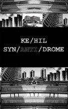 "Ke/Hil ""Syn/Anti/Drome"" CS"