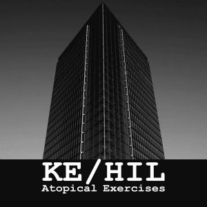 "Ke/Hil ""Atopical Exercises"" 12inch"