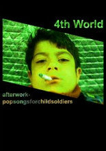 "VARIOUS ARTISTS ""4th World: Afterworkpopsongsforchildsoldiers"" CS"