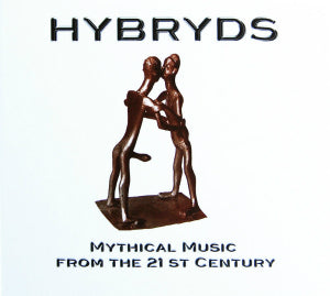 "HYBRYDS ""Mythical Music From The 21st Century"" 2xCD"