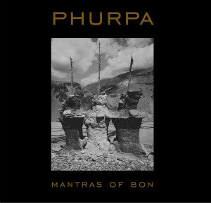 "PHURPA ""Mantras Of Bön"" CD"