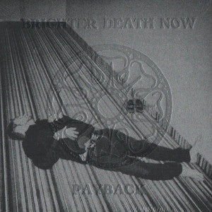 "BRIGHTER DEATH NOW ""Payback"" CD"