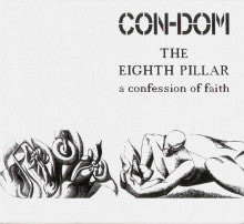 "CON-DOM ""The Eighth Pillar - A Confession Of Faith"" CD"