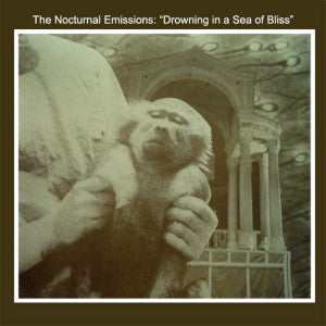 "NOCTURNAL EMISSIONS, THE ""Drowning In A Sea Of Bliss"" CD"