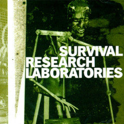 "SURVIVAL RESEARCH LABORATORIES ""Survival Research Laboratories"" CD"