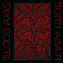 "BLOOD AXIS ""Born Again"" 2xLP"