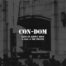 "CON-DOM ""Live In Japan 2003"" CD"