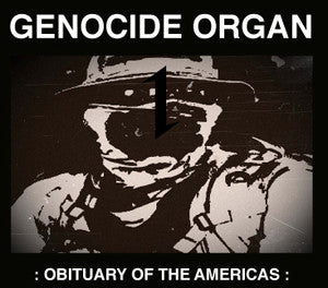"GENOCIDE ORGAN ""Obituary of the Americas"" CD"