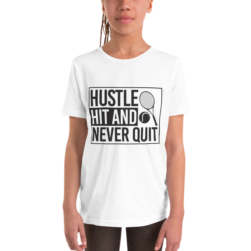 Hustle Hit and Never Quit Youth Short Sleeve T-Shirt