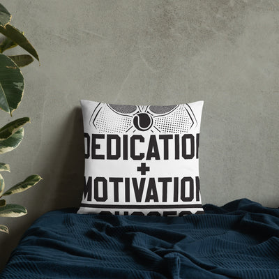 Dedication + Motivation = Success Basic Pillow