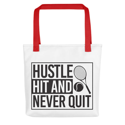 Hustle Hit and Never Quit Tote bag