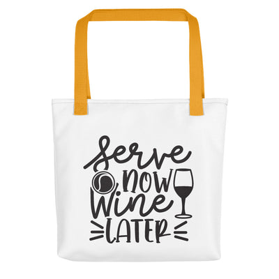 Serve Now Wine Later Tote bag