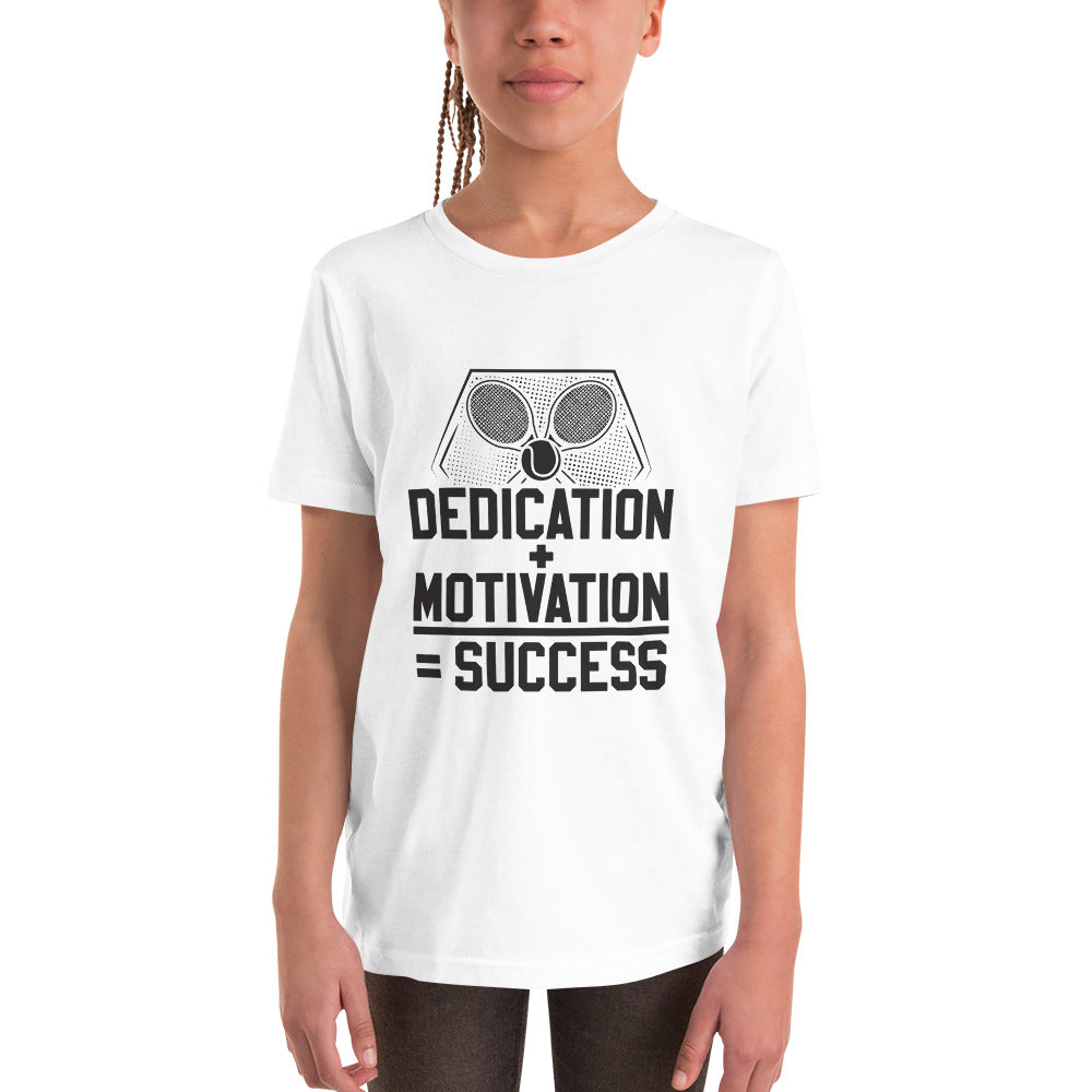 Dedication + Motivation = Success Youth Short Sleeve T-Shirt