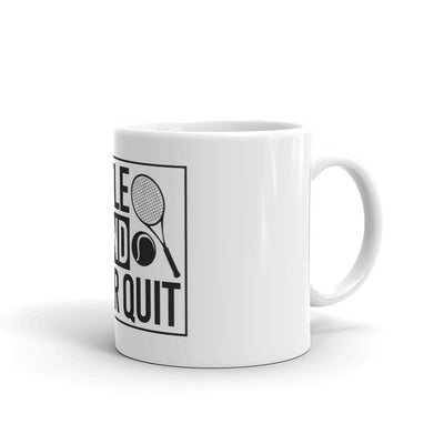 Hustle and Hit and Never Quit Mug