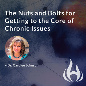 The Nuts and Bolts for Getting to the Core of Chronic Issues