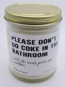 Please Don't Do Coke In The Bathroom Candle