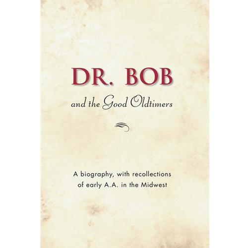 B8 - Dr. Bob and the Good Oldtimers