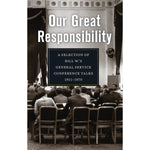 B70 - Our Great Responsibility