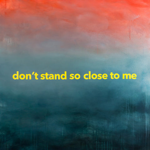"Stephanie Day-McGann ""Don't Stand So Close To Me"""
