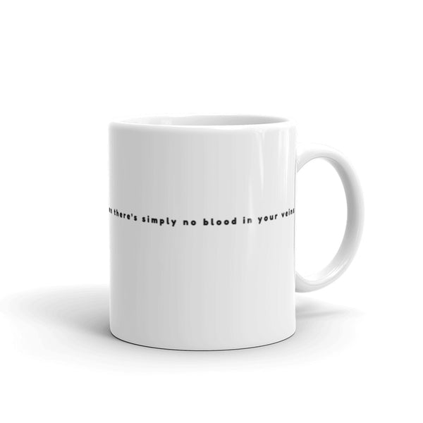 Mug - 'If you don't believe in Rock n Roll, then there's simply no blood in your veins'