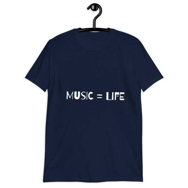 MUSIC = LIFE T-Shirt Short-Sleeve Unisex Tops/ Tees