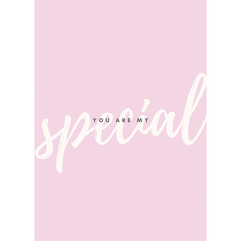 you are my special - Lempi Lifestyle