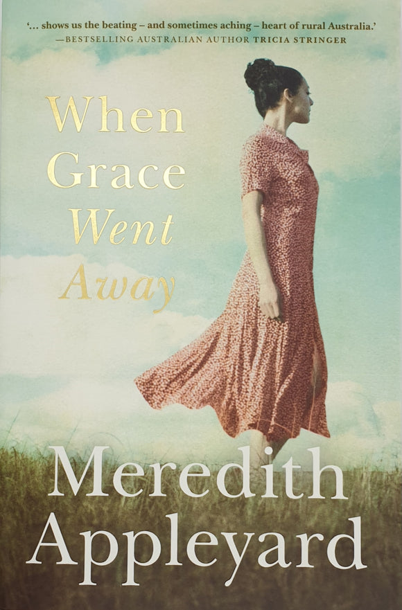 When Grace Went Away by Meredith Appleyard