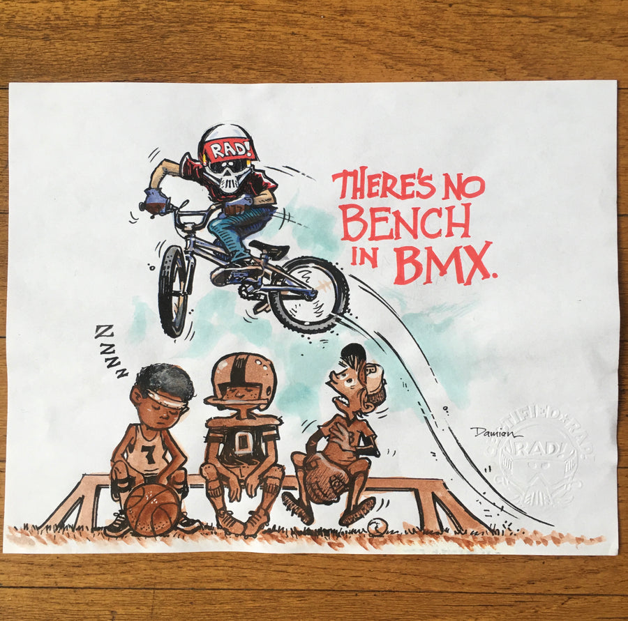 """THERE'S NO BENCH IN BMX"" Watercolor"