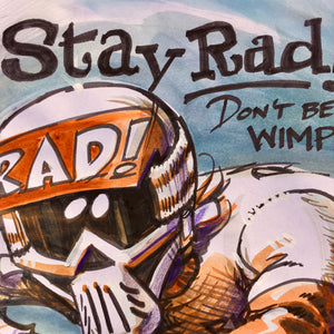 """STAY RAD SEPIA TONE"" watercolor"
