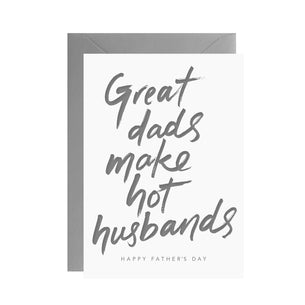 Great Dads make hot husbands...