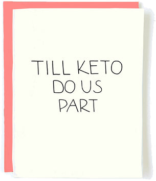 Till Keto do us part greeting card