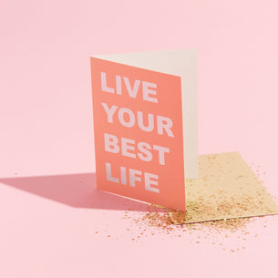 Live Your Best Life - Eco Glitter Card
