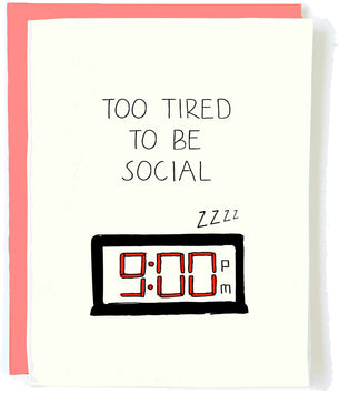 Too Tired To Be Social Card