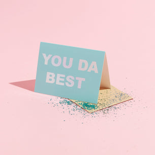 You Da Best - Eco Glitter Card