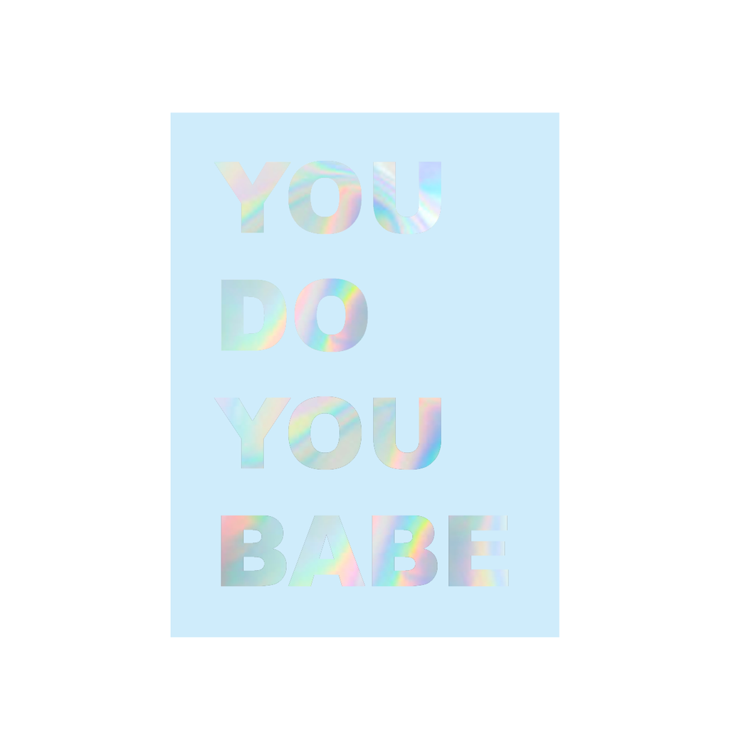 You Do You Babe - Eco Glitter Card