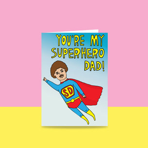 You're My Super Hero Dad!